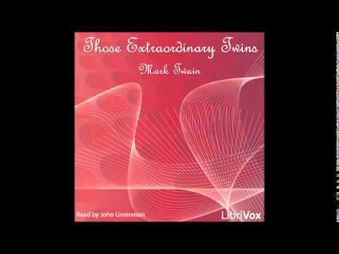 THOSE EXTRAORDINARY TWINS - Full AudioBook - Mark Twain