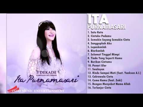 Ita Purnamasari - Lagu Pilihan Terbaik 3 Dekade | Lagu Nostalgia Indonesia Terbaru 2016
