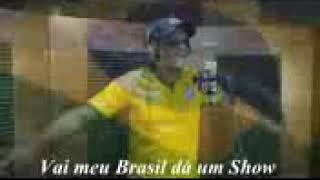 musica da copa do mundo 2018 VAI MEU BRASIL