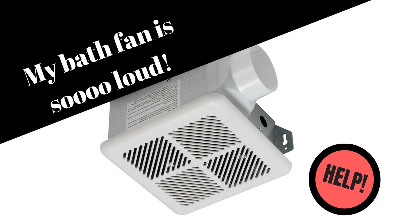 Loud exhaust fan repair YouTube
