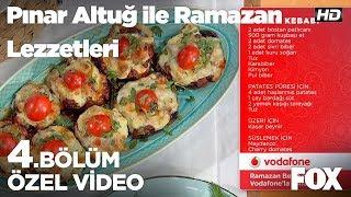 Konak Kebabı... Pınar Altuğ ile Ramazan Lezzetleri 4. Bölüm