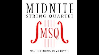 Sorry Not Sorry - MSQ Performs Demi Lovato by Midnite String Quartet