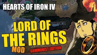 Hearts Of Iron 4 LORD OF THE RINGS MOD - COMMUNIST HOBBITS