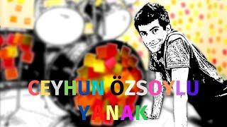 Ceyhun Özsoylu - Yanak