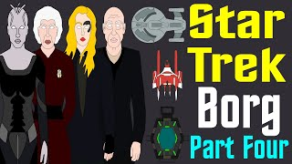 Star Trek: History of the Borg (Part 4 of 4 - Picard S1 Spoilers)