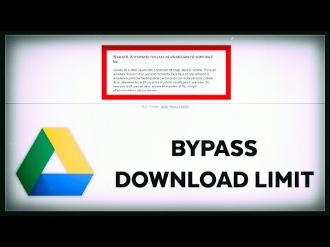 How to Bypass Google Drive Download Limit [2017]