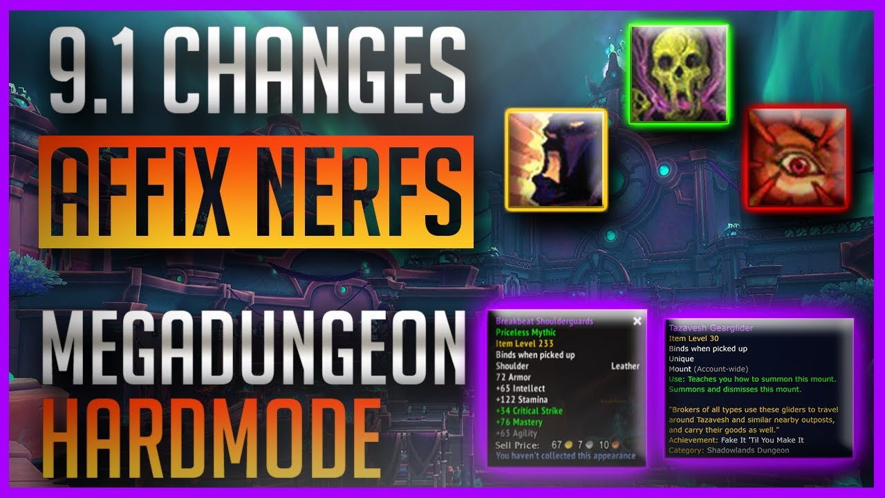 How Tazavesh Hardmode Works + 233ilvl Reward & Necrotic, Raging, Bolstering Mythic+ Affix Changes