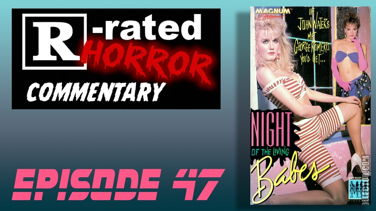"""Download Episode #47 """"Night Of The Living Babes"""" (1987)"""