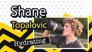 Hydration Shane Topalovic