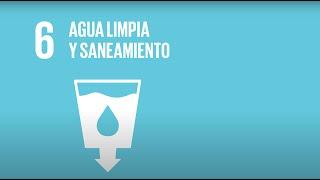 6 Agua Limpia y Saneamiento -Agenda 2030-