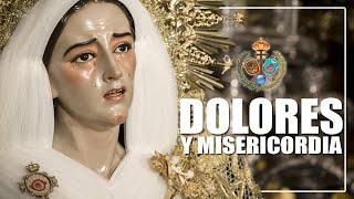 Veneración Dolores y Misericordia (Sevilla) ⁴ᴷ