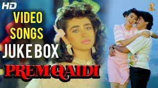 Prem Qaidi Hindi  Video Songs JukeBox | Karisma Kapoor | Harish Kumar |Suresh Productions