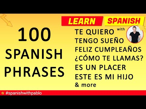 100 Phrases in Spanish Tutorial, English to Spanish Essential Phrases and Vocabulary