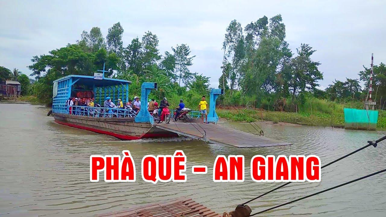 Phà Quê   An Giang