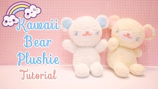 DIY Kawaii Bear Plushie Tutorial !