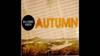Hillsong Youth -  None Beside You - Closer Autumn Ep2 2010