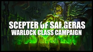 World of Warcraft: Legion - Warlock Quests - Part 1 - The Scepter of Sargeras