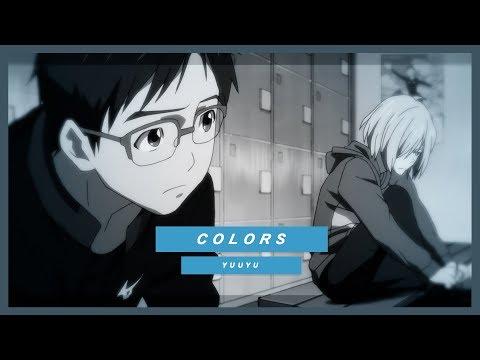 【COLORS】YUUYU | YURI!!! ON ICE AMV