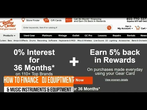 How To Finance Guitars, DJ Equipment, Drums, Music Equipment 2018, with Guitar Center Credit Card
