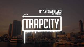 Repeat youtube video Trey Songz - Na Na (Stwo Remix)