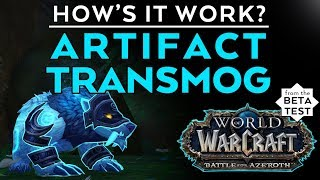 Artifact Transmog in BfA: How does it work - Druid forms, etc