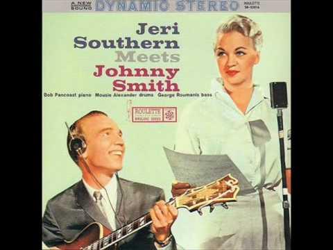 Jeri Southern with Johhny Smith: Music, maestro please