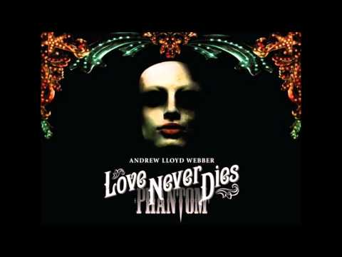 Love never dies; 19) The Phantom confronts Christine OST