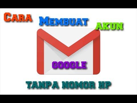 Tutorial Membuat Akun Gmail 2018 Mudah Tanpa Verifikasi No Hp Youtube