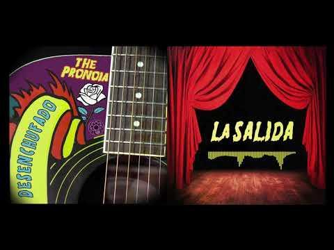 The PRONOIA / La Salida [Ft. Erika Hidalgo] - Desenchufado