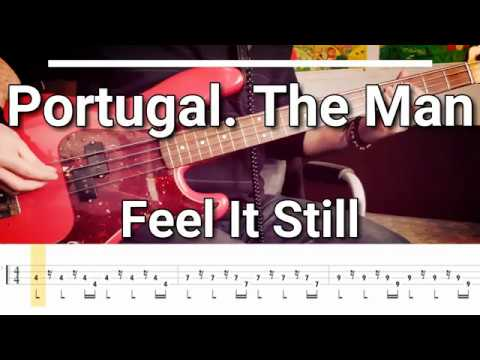 Portugal. The Man - Feel It Still [TABS] bass cover
