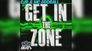 CJR & Oddball MC - The Zone (BBD032)
