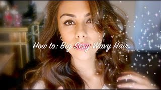 How to: Big Sexy Wavy Hair ♥ Thumbnail
