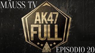Mäuss TV - Episodio 20 (Powered By AK47Full)