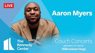 Kennedy Center Couch Concert - Aaron Myers