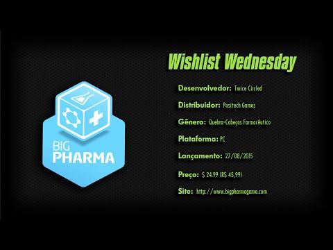 Wishlist Wednesday - Big Pharma