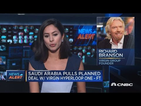 Saudi Arabia pulls planned deal with Virgin Hyperloop One, reports The Financial Times