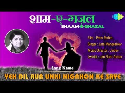 Yeh Dil Aur Unki Nigahon Ke Saye | Shaam-E-Ghazal | Prem Parbat | Lata Mangeshkar
