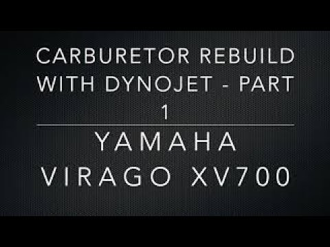 Yamaha Virago CARBURETOR REBUILD WITH DYNOJET - PART 1