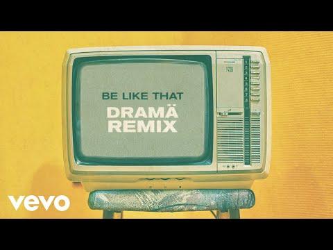 Kane Brown, Swae Lee, Khalid – Be Like That (DRAMÄ Remix [Audio])