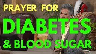 Healing Prayer For Diabetes And Blood Sugar - Mel Bond