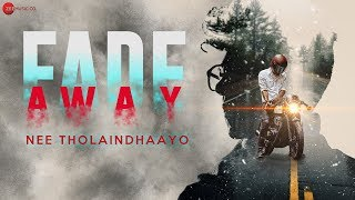 Gambar cover Nee Tholaindhaayo - Official Music Video | Fade Away | DV