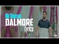 Dalmore Lyrics Nik Ghuman Latest Punjabi Song 2017 Syco TM