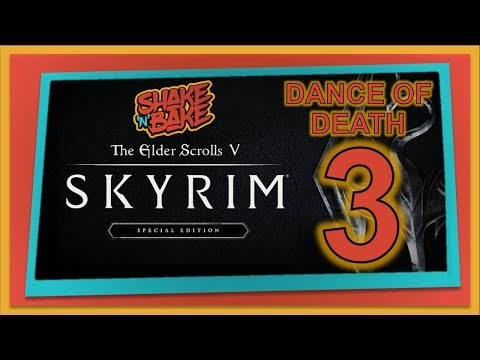 Skyrim Special Edition (Xbox One) Gameplay - Part 3 - Dance Of Death
