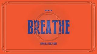SIVIA - BREATHE (OFFICIAL LYRIC VIDEO)