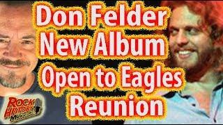 Don Felder Open To Eagles Reunion: Talks New Album with Slash, Sammy Hagar, Joe Satriani, Chad Smith