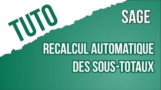 [TUTO] Recalcul automatique des sous-totaux - SAGE 100c Gestion Commerciale