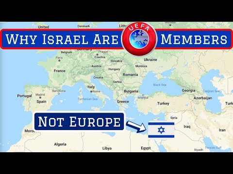 Why Israel's Football Team Are Members Of UEFA