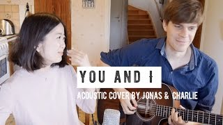 Jonas & Charlie - You & I - Ingrid Michaelson (Acoustic Cover)