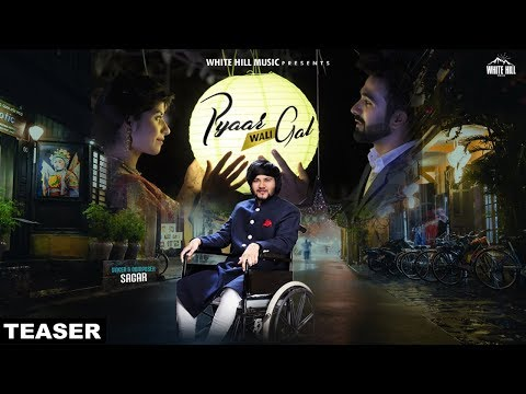 Pyaar Wali Gal (Teaser) Sagar | Releasing On 21st September | White Hill Music