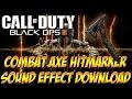 Black Ops 3 Combat Axe Hitmarker Sound Effect Download